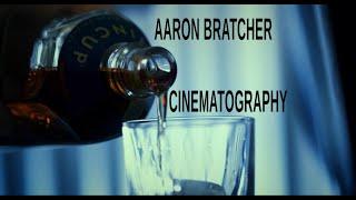 Aaron Bratcher Cinematography Reel