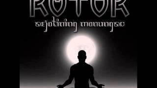 ROTOR - Sejatining Manungso (2010)