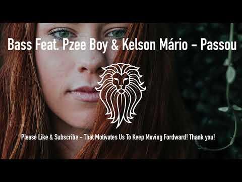Bass feat. Pzee Boy & Kelson Mário - Passou - Kizomba 2017