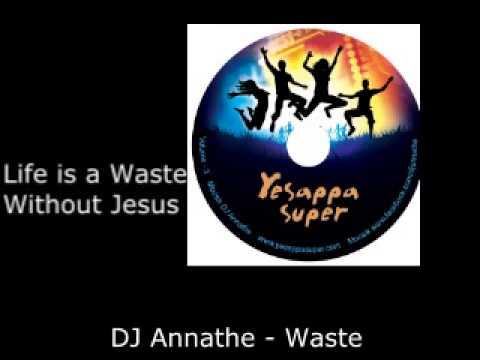 DJ Annathe - Waste Tamil Christian Gana