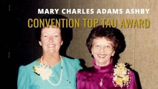 Mary Charles Adams Ashby Convention Top Tau Award