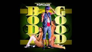 Popcaan - Body Good - Poppyfield Riddim (March 2012)