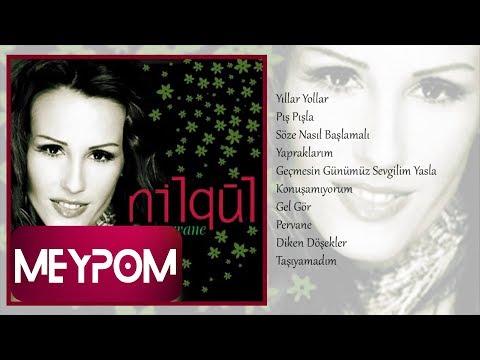 Nilgül - Geçmesin Günümüz Sevgilim Yasla (Official Audio)
