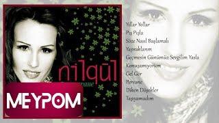 Nilgül - Geçmesin Günümüz Sevgilim Yasla (Official Audio) Resimi