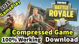 Comment télécharger Fortnite Battle Royale Compressed ou REPACK PC Game 100% Working 2018