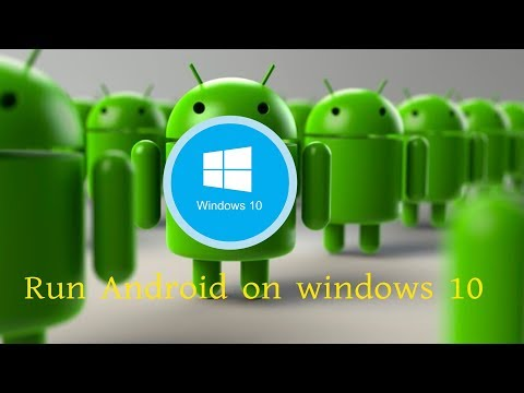 Run Android Apps On Windows Xp, 7, 8, 10 - How To Run Android Apps & Games On Windows Pc