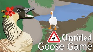 Goose Loose in the Garden!! 🦆 Untitled Goose Game • #1 Video