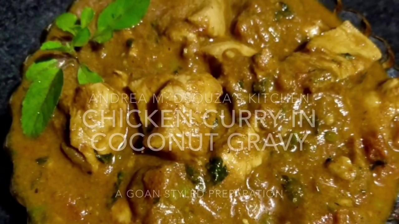 Goan Chicken Curry In Coconut Gravy