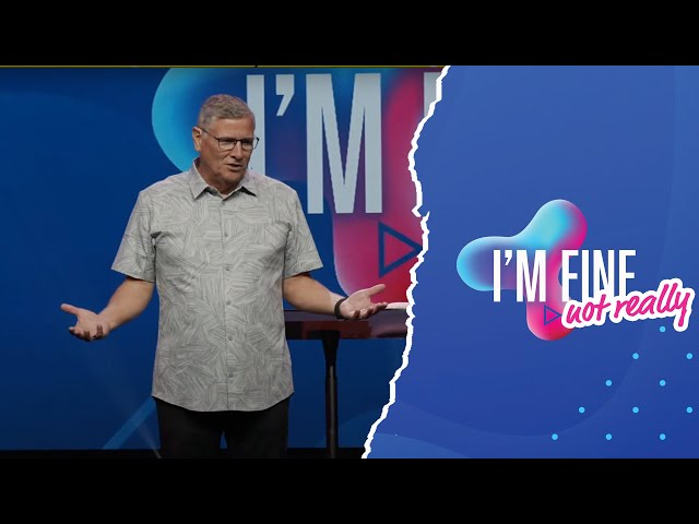 """I'm Fine."" (Not really.) | Chip Judd"
