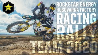 Rockstar Energy | Husqvarna Factory Racing Rally Team 2020