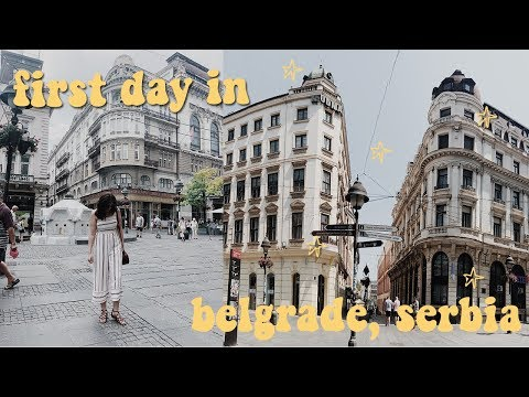 FIRST DAY IN BELGRADE, SERBIA! | study abroad