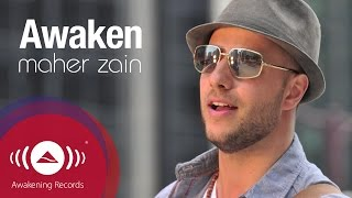 [4.22 MB] Maher Zain - Awaken | Official Lyric Video