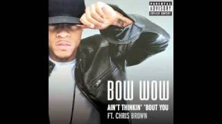 Bow Wow Ft. Chris Brown - Ain