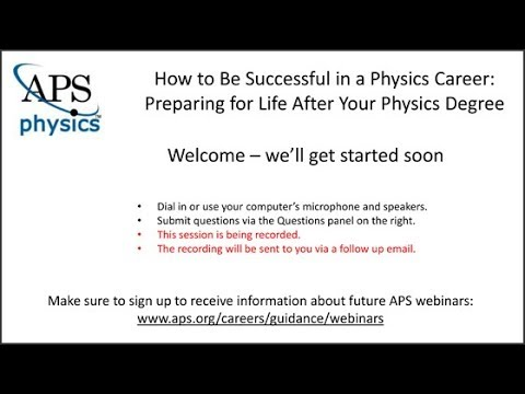 How to Be Successful in a Physics Career: Preparing for Life After Your Physics Degree