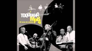 Toquinho & MPB4 - 40 Anos de Música