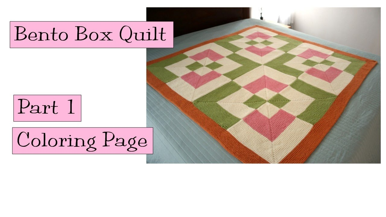 kpc bento box quilt part 1 coloring page youtube