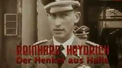 Reinhard Heydrich - Der Henker aus Halle (Doku) Geschichte Mitteldeutschlands