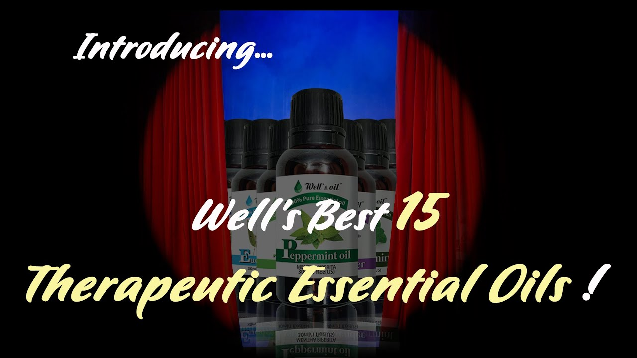 Introducing the Best 15 Therapeutic Grade Essential Oils !