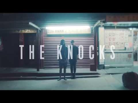The Knocks - 55   Trailer