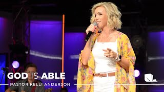 God is Able wİth Pastor Kelli Anderson