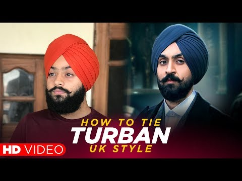 Uk Style Turban | Diljit Dosanjh El Sueno Turban | HD Video