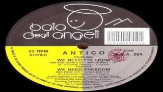 Antico - We Need Freedom (Red Zone Mix)