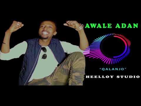 AWALE ADAN HEES CUSUB   Qalanjo Official 2018