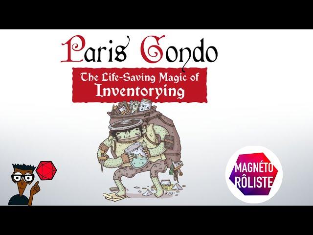 Paris Gondo : la magie salutaire de l'inventaire - ACTUAL PLAY
