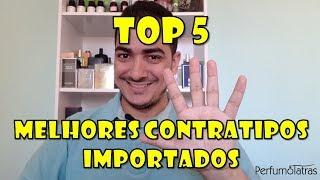 TOP 5 | Melhores perfumes contratipos importados