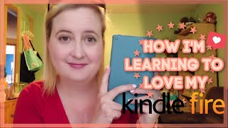 How I'm Learning to Love My Kindle Fire