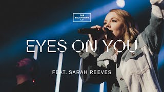 Eyes On You (feat. Sarah Reeves) // The Belonging Co