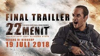 22 Menit The Movie - Final Trailer!! | 19 Juli 2018