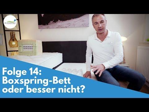 Boxspring-Bett Oder Besser Nicht? | Folge 14