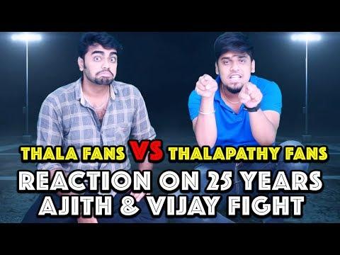 Thala Ajith Fans & Thalapathy Vijay Fans...