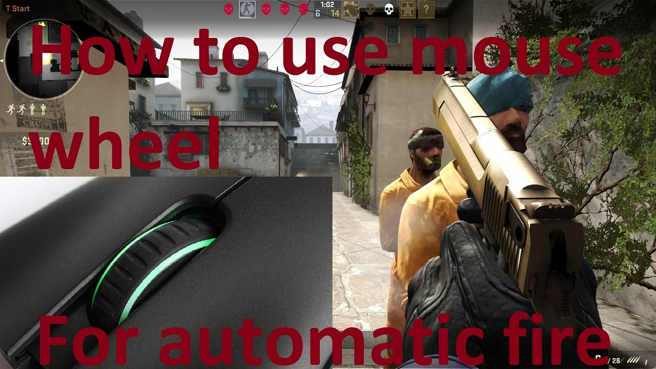 How to use mouse wheel to make weapons automatic cs go for Cs go mouse