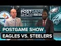 Philadelphia Eagles vs. Pittsburgh Steelers Postgame Show