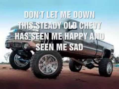 Chevy Don't Let Me Down- Jeff Bates