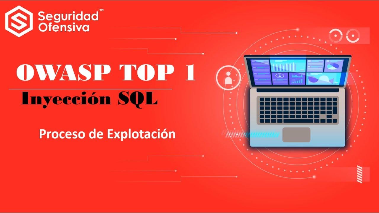 OWASP TOP 1 - Inyección SQL - Explotación