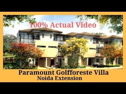 Paramount Golfforeste Villa Noida Ext. Actual Video | Call 7861008808