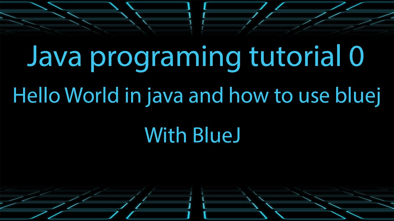 Hello world in java and how to use bluej tutorial 0 youtube hello world in java and how to use bluej tutorial 0 baditri Gallery