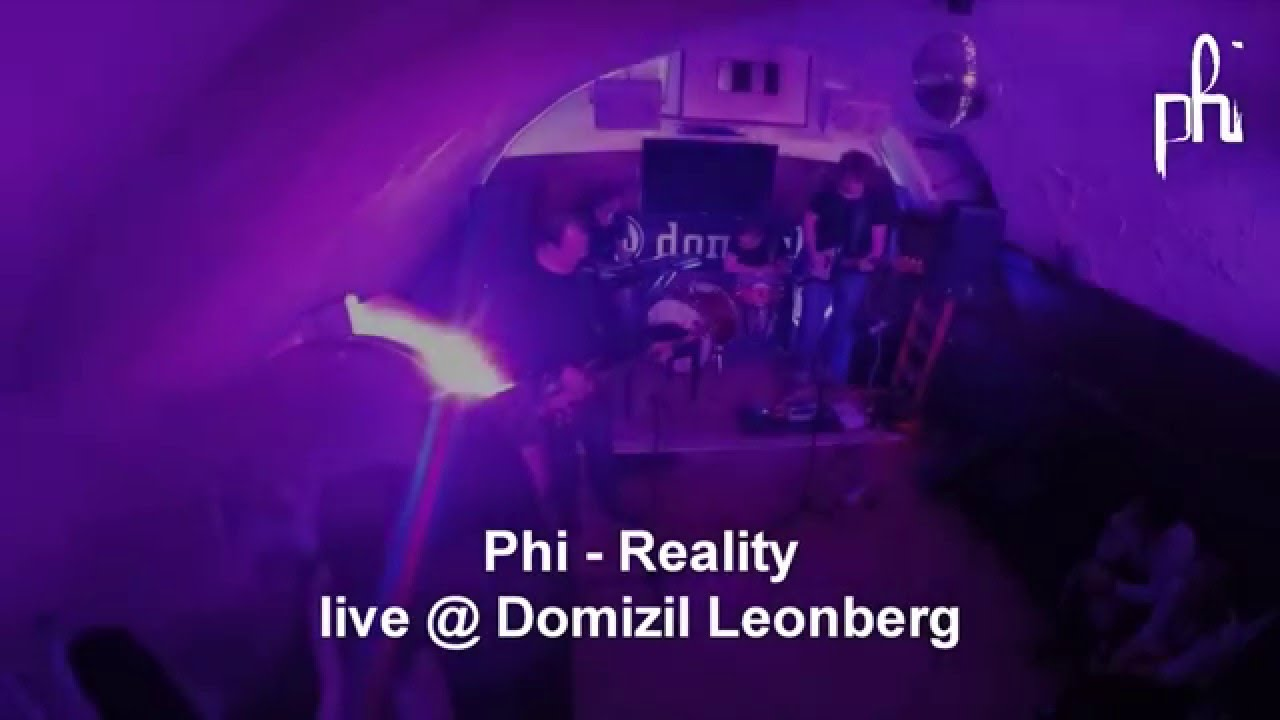 Phi Reality Live At Domizil Leonberg Youtube