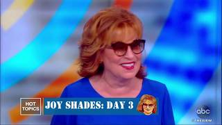 Joy Behar Shades: Day 3 | The View