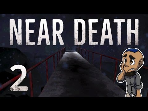 NEAR DEATH | Gameplay Walkthrough Part 2 | BLOWN AWAY