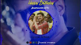 Happy birthday  Vijay special video//Vijay birthday whatapp status//happy birthday Vijay//ilayathala
