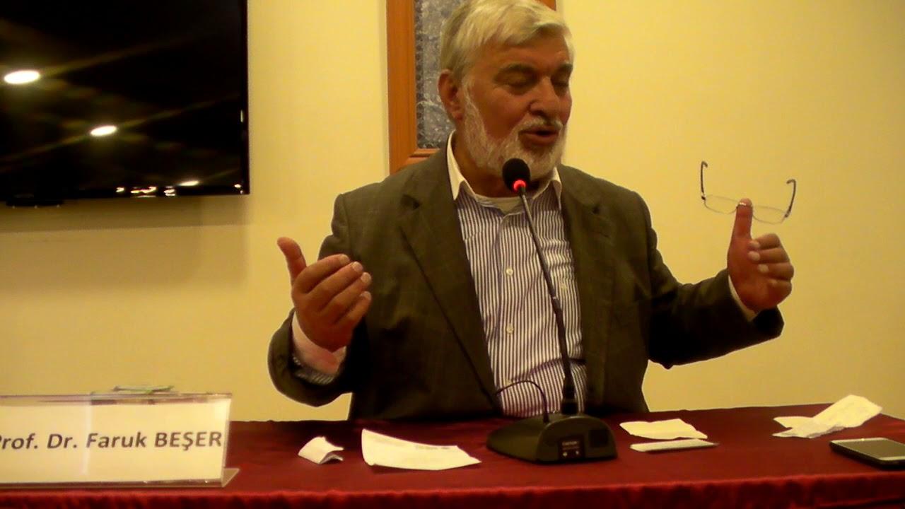 Prof. Dr. Faruk Beşer Dini Anlamada Engeller 20 Ekim 2017 -2