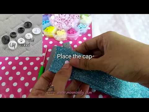 How to install/use plastic snap button (cara pasang snap button)  by Min Min DIY