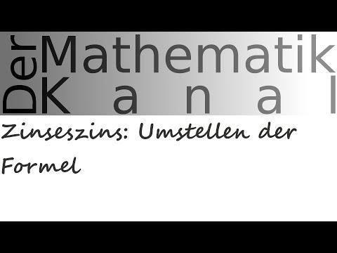 Zinseszins Umstellen Der Formel Dermathematikkanal