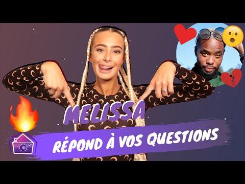 Mélissa (La Villa 6) répond à vos questions sur Sisik, leur rupture.. Vont-ils se remettre ensemble?