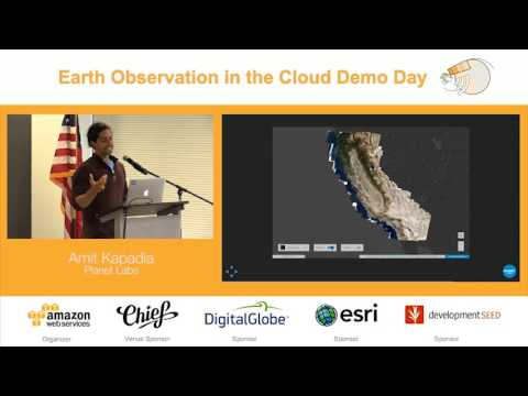 Earth Observation in the Cloud Demo Day | Planet Labs on AWS