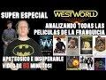 Super especial WESTWORLD - analizando todos los films de la franquicia y su futuro